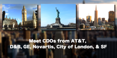 Meet CDOs from AT&T, D&B, GE, Novartis, City of London, & SF