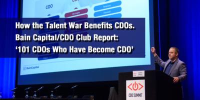 How the Talent War Benefits CDOs. Bain Capital/CDO Club Report:  '101 CDOs Who Have Become CEO'