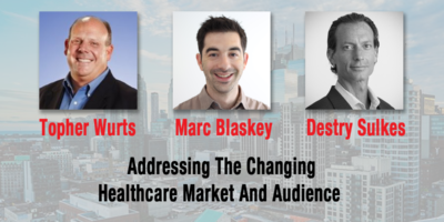Addressing The Changing Healthcare Market And Audience