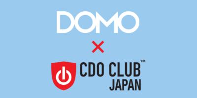 CDO Club Japanおよびビジネス・フォーラム事務局がDomoと共同調査